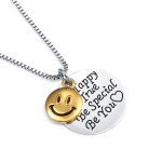 Smiley Face Be Happy Be True