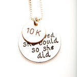 10k, She Believed She Could So She Did - Izzybell Jewelry